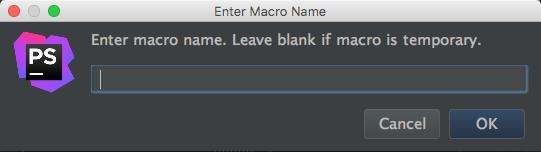 phpstorm enter macro name